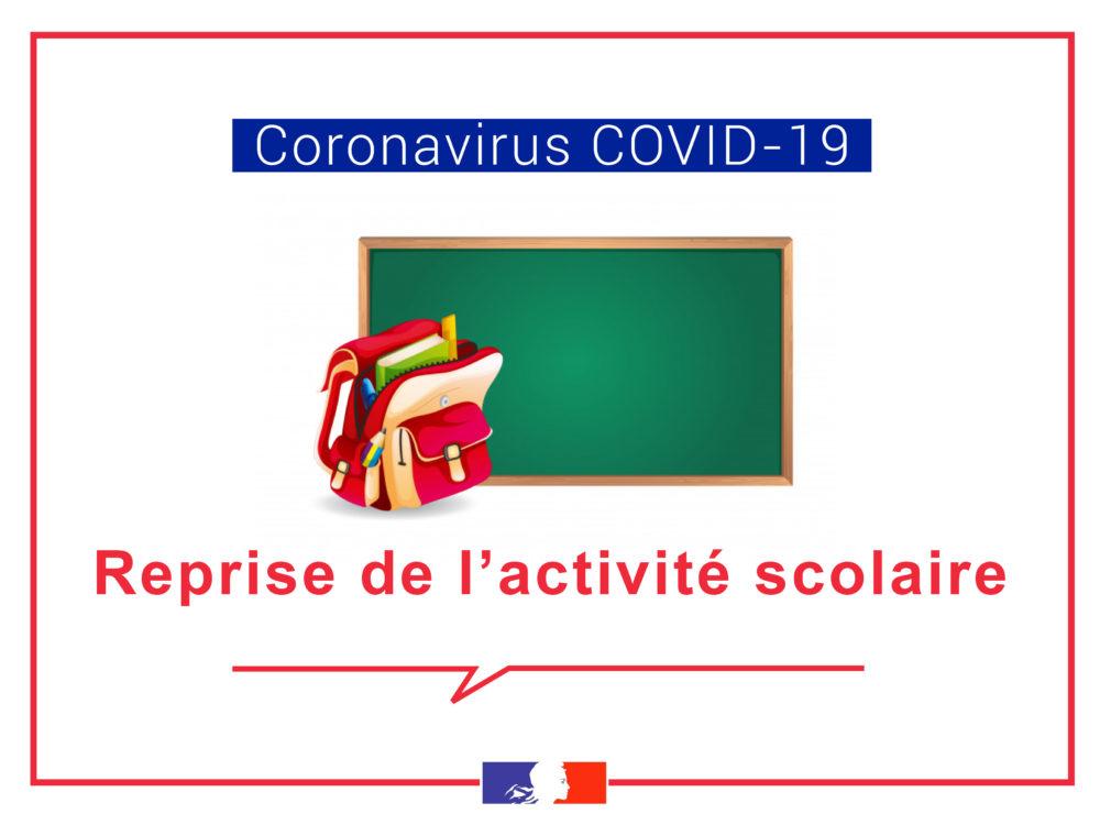 [COVID-19] – Reprise de l'activité scolaire