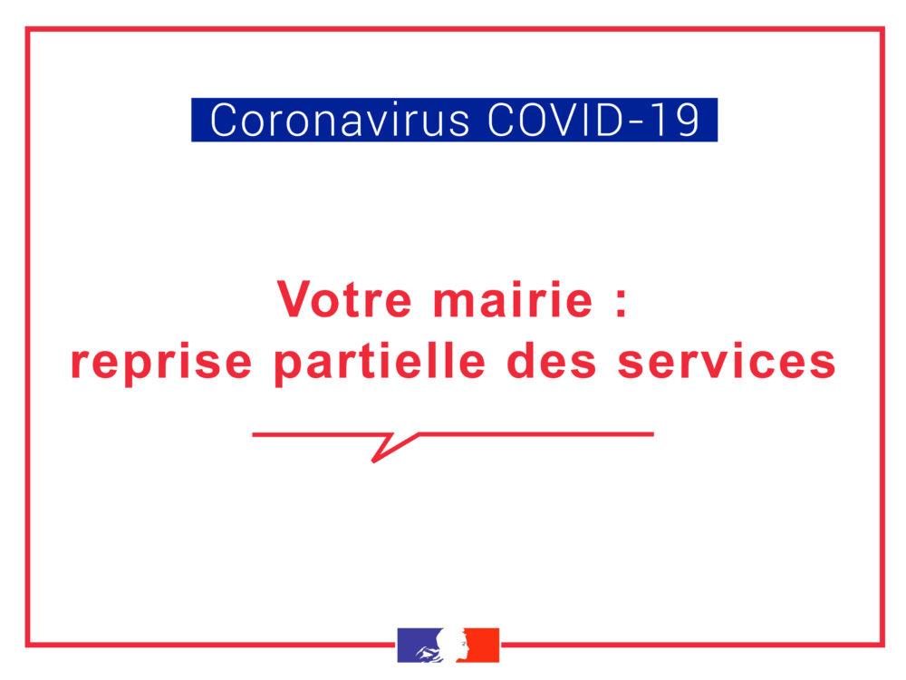 [COVID-19] Votre mairie : Reprise partielle des services