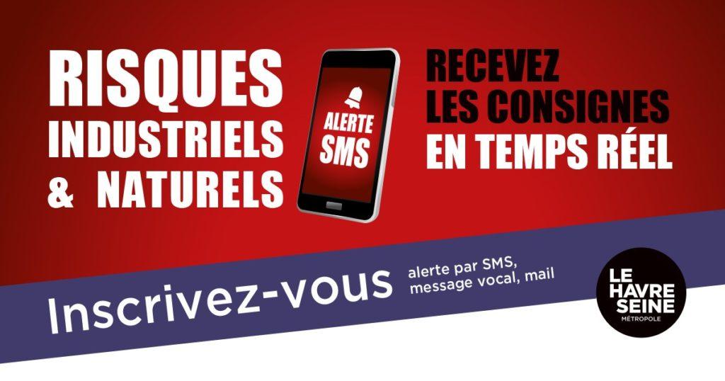 Risques majeurs : un nouveau dispositif d'alerte pour tous les habitants Le Havre Seine Métropole