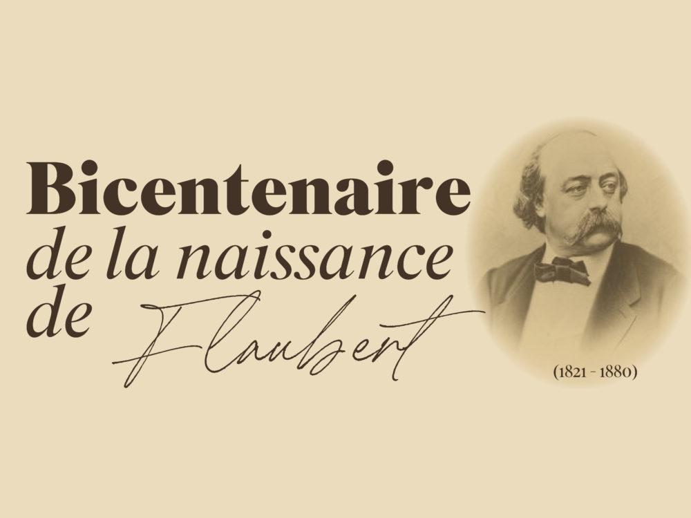 Exposition Bicentenaire de la naissance de Flaubert